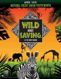 Credit Union Youth Month - Wild About Savings